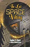 img - for The Last Space Viking book / textbook / text book