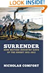 Surrender: How British industry gave...