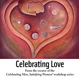 Celebrating Love | [Alison A. Armstrong]