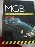 MGB: Restoration, Preparation, Maintenance (Osprey Automotive)