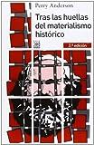 Tras las huellas del materialismo histórico (8432316202) by Anderson, Perry