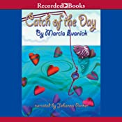 Catch of the Day | [Marcia Evanick]