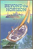 img - for Beyond the Horizon (A Beka Book Reading Program, 5-1) book / textbook / text book