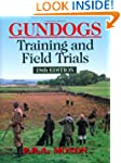 Gundogs: Training & Field Trials