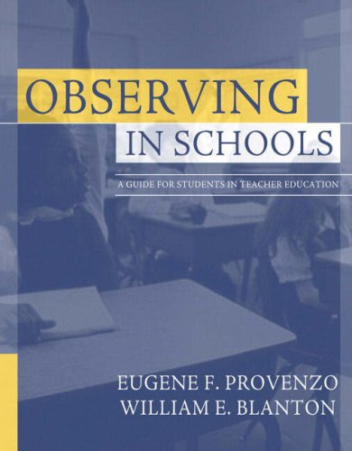 Observing in Schools: A Guide for Students in Teacher...