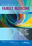 Essentials of Family Medicine (Sloane, 5th edition)