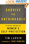 Survive the Unthinkable: A Total Guid...