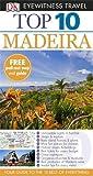 DK Eyewitness Top 10 Travel Guide: Madeira