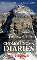 The Chomolungma Diaries: What a commercial Everest expedition is really like (Footsteps on the Mountain travel diaries Book 17) (English Edition)
