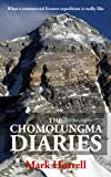 img - for The Chomolungma Diaries: What a commercial Everest expedition is really like (Footsteps on the Mountain travel diaries) book / textbook / text book