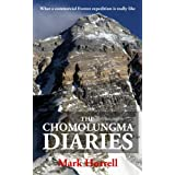 The Chomolungma Diaries: What a commercial Everest expedition is really like (Footsteps on the Mountain travel diaries)
