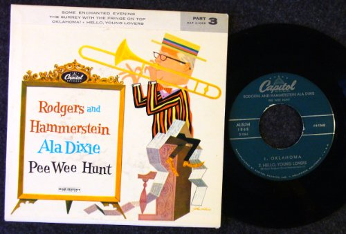 Rodgers & Hammerstein Ala Dixie Pt 3; Some Enchanted Evening / the Surrey With the Fringe On Top / Oklahoma! / Hello, Young Lovers; w/ picture sleeve