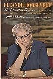 Eleanor Roosevelt;: A friend's memoir (1299776035) by Lash, Joseph P