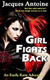 img - for Girl Fights Back (Emily Kane Adventures) book / textbook / text book