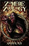 Zombie Zoology: An Unnatural History