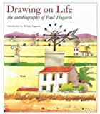 img - for Drawing on Life: The Autobiography of Paul Hogarth book / textbook / text book