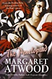 The Penelopiad by Atwood, Margaret published by Canongate Books Ltd (2006)
