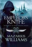 The Emperors Knife (Tower and Knife)