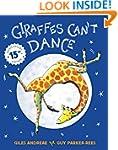 Giraffes Can't Dance: Anniversary Edi...