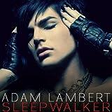 Sleepwalkerby Adam Lambert