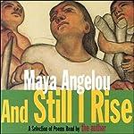 And Still I Rise (Unabridged Selections) | Maya Angelou