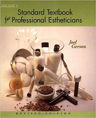 Milady's Standard Textbook for Professional Estheticians written by Joel Gerson