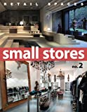 Retail Spaces: Small Stores, No. 2