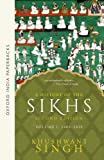 A History of the Sikhs, Volume 1: 1469-1839 (Oxford India Collection) (0195673085) by Singh, Khushwant