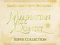 「ニューヨークの秋 {autumn in newyork}」『マンハッタン・ジャズ・クインテット {manhattan jazz quintet}』