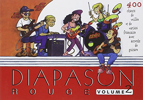 Diapason rouge vol. 2 : carnet de chants avec accords