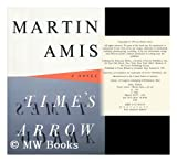 Time's Arrow : Or the Nature of the Offense (0517585154) by Amis, Martin