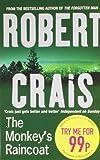 The Monkey's Raincoat (0752881140) by ROBERT CRAIS