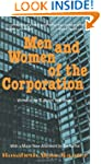 Men and Women of the Corporation: New...