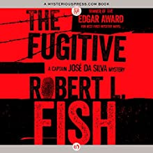 The Fugitive (       UNABRIDGED) by Robert L. Fish Narrated by Joel Richards