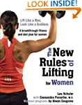 The New Rules of Lifting for Women: L...