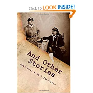 And Other Stories by Emma Bull and Will Shetterly