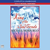King of the Cloud Forests | [Michael Morpurgo]