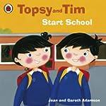 Topsy and Tim: Start School: Start Sc...