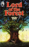 Lord of the Forest (Beaver Books) (0600355136) by BB