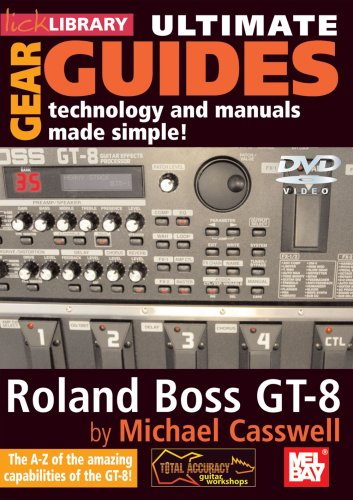 Lick Library: Ultimate Gear Guides - Roland Boss GT-8 [DVD]