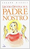 img - for Lectio divina sul Padre nostro book / textbook / text book