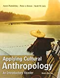 Applying Cultural Anthropology: An Introductory Reader