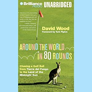 Around the World in 80 Rounds Audiobook