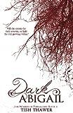 Dark Abigail (The Women of Purgatory) (Volume 2)