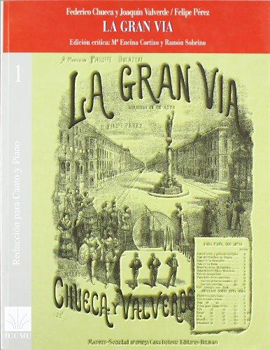 La gran via (reduccion para canto y piano) - CHUECA - Libro