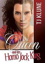 Die Queen Und Der Homo Jock King (auf Den Ersten Blick 2) (german Edition)