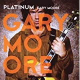 Platinum : Gary Moorepar Gary Moore
