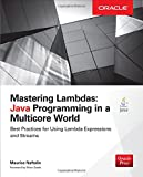 img - for Mastering Lambdas: Java Programming in a Multicore World (Oracle Press) book / textbook / text book
