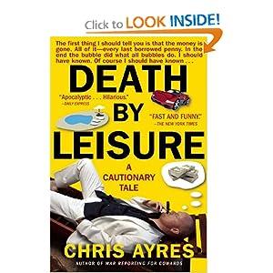 Death Leisure: A Cautionary Tale