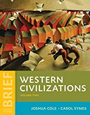 Western Civilizations: Their History & Their Culture (Brief Fourth Edition)  (Vol. Combined Volume): 2